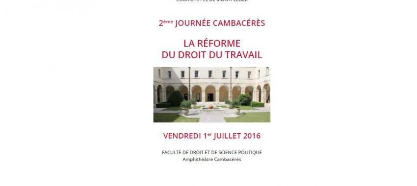 2e journée Cambacérès : la réforme du droit du travail