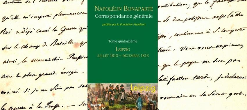Parution du volume XIV de la Correspondance générale de Napoléon Ier : Leipzig juillet-décembre 1813