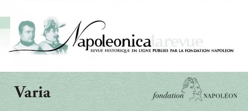 Parution du n°30 : Varia de <i>Napoleonica. La Revue</i>