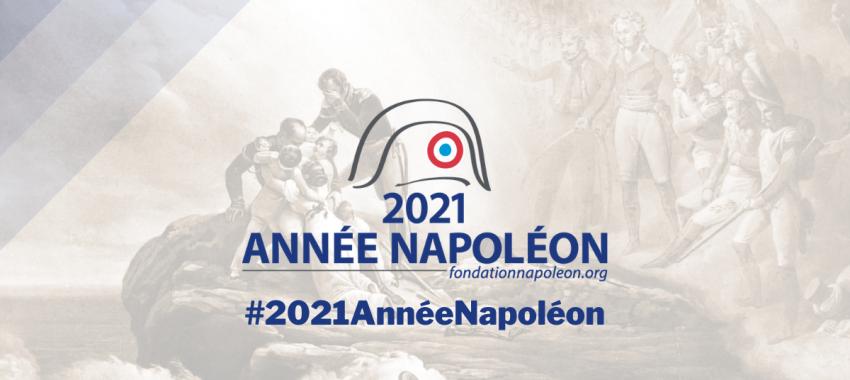 Les actions de la Fondation Napoléon pour le bicentenaire de la mort de Napoléon Ier